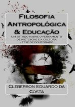 Filosofia Antropologica & Educação