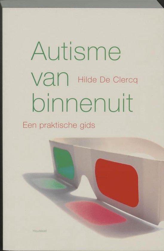 Autisme van binnen uit - Hilde De Clercq | Fthsonline.com