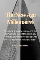 The New Age Millionaires