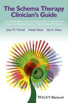 Boek cover The Schema Therapy Clinicians Guide van Joan M. Farrell (Hardcover)
