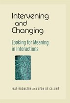 Intervening and Changing