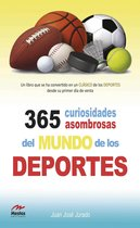 365 curiosidades asombrosas de los deportes