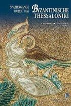 Wandering in Byzantine Thessaloniki (German language edition)