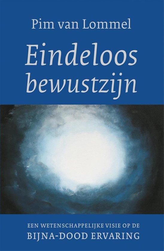 Boek cover Eindeloos bewustzijn van Pim van Lommel (Paperback)