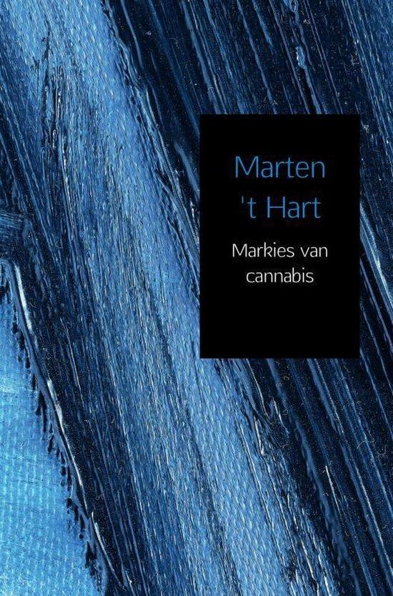 Markies van cannabis - Marten 't Hart | Fthsonline.com