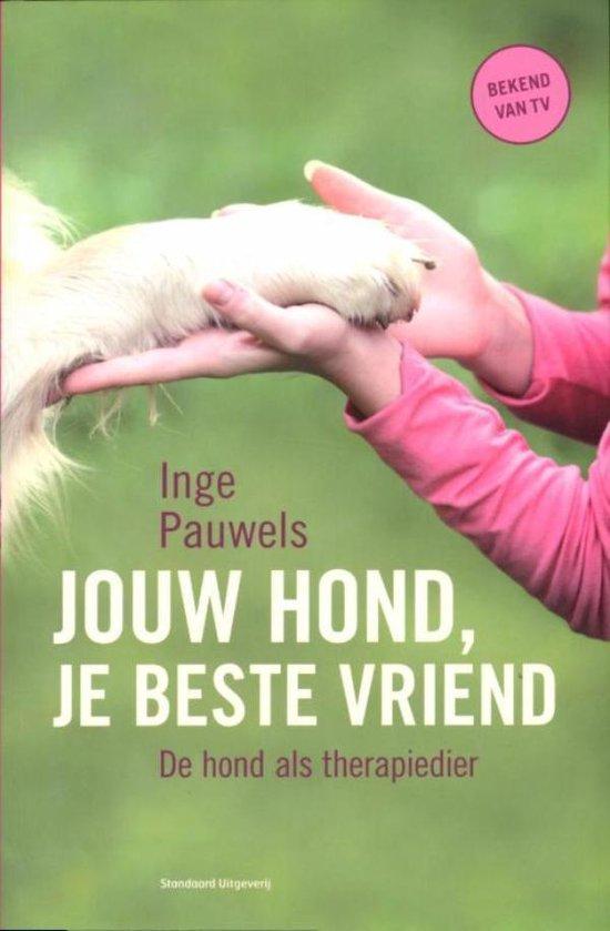 Jouw hond, je beste vriend - Inge Pauwels  