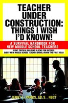 Teacher Under Construction