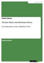 Thomas Mann und Herrmann Hesse
