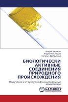 Biologicheski Aktivnye Soedineniya Prirodnogo Proiskhozhdeniya