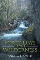 Forty Days in the Wilderness