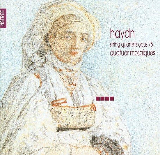 Haydn: String Quartets Op 76 / Quatuor Mosaiques