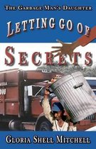 Letting Go of SECRETS