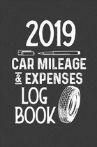 2019 Car Mileage and Expenses Log Book