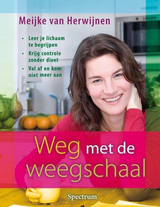 Weg Met De Weegschaal - M. Van Herwijnen | Fthsonline.com