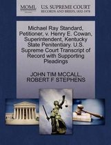 Michael Ray Standard, Petitioner, V. Henry E. Cowan, Superintendent, Kentucky State Penitentiary. U.S. Supreme Court Transcript of Record with Supporting Pleadings