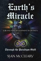 Earth's Miracle Through the Paradigm Shift