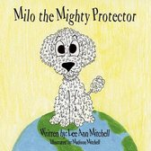 Milo the Mighty Protector