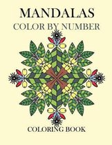 Mandalas Color by Number Coloring Book