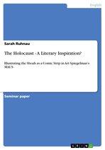 The Holocaust - A Literary Inspiration?