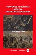 Conceptos y doctrinas sobre la guerra revolucionaria