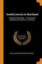 Graded Lessons in Shorthand