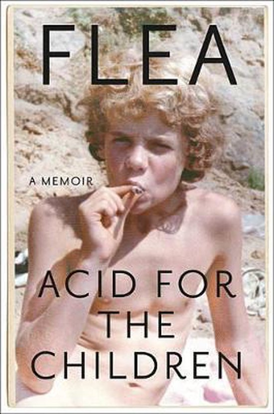 Boek cover Acid for the Children van Flea (Hardcover)