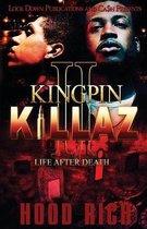 Kingpin Killaz 2