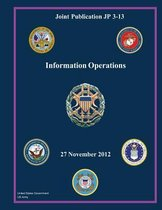 Joint Publication Jp 3-13 Information Operations 27 November 2012