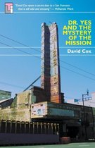 Dr Yes and the Mystery of the Mission