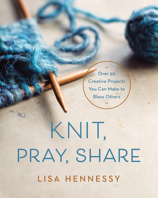 Knit, Pray, Share