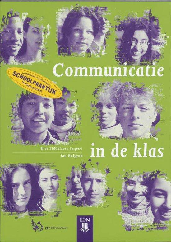 Communicatie in de klas - Riet Fiddelaers-Jaspers |