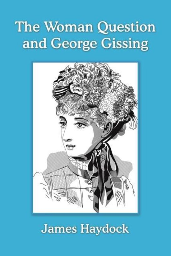 Boek cover The Woman Question and George Gissing van James Haydock (Paperback)