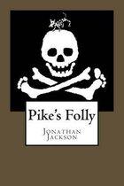 Pike's Folly
