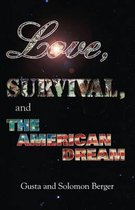 Love, Survival, and the American Dream