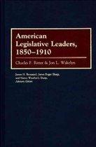 American Legislative Leaders, 1850-1910