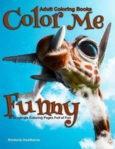Adult Coloring Books Color Me Funny