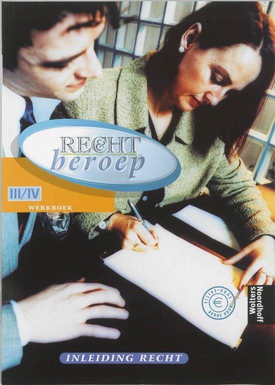 Werkboek Inleiding Recht niveau III/IV Recht & Beroep - A. Slofstra | Fthsonline.com