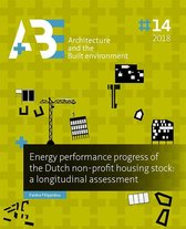 A+BE Architecture and the Built Environment  -   Energy performance progress of the Dutch non-profit housing stock: a longitudinal assessment