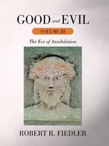 Good and Evil Volume III