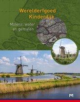 Werelderfgoed Kinderdijk. Molens water en gemalen