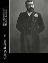 Boek cover The Mysteries of Modern London van George R Sims
