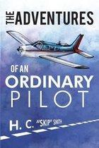 The Adventures of an Ordinary Pilot