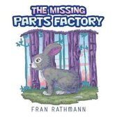 The Missing Parts Factory