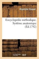 Encyclopedie methodique. Systeme anatomique. Tome 4