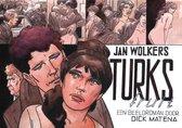 Turks fruit. Een beeldroman door Dick Matena