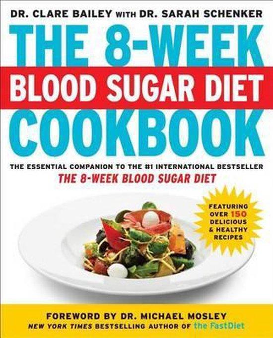 Boek cover The 8-Week Blood Sugar Diet Cookbook van Dr Clare Bailey (Paperback)