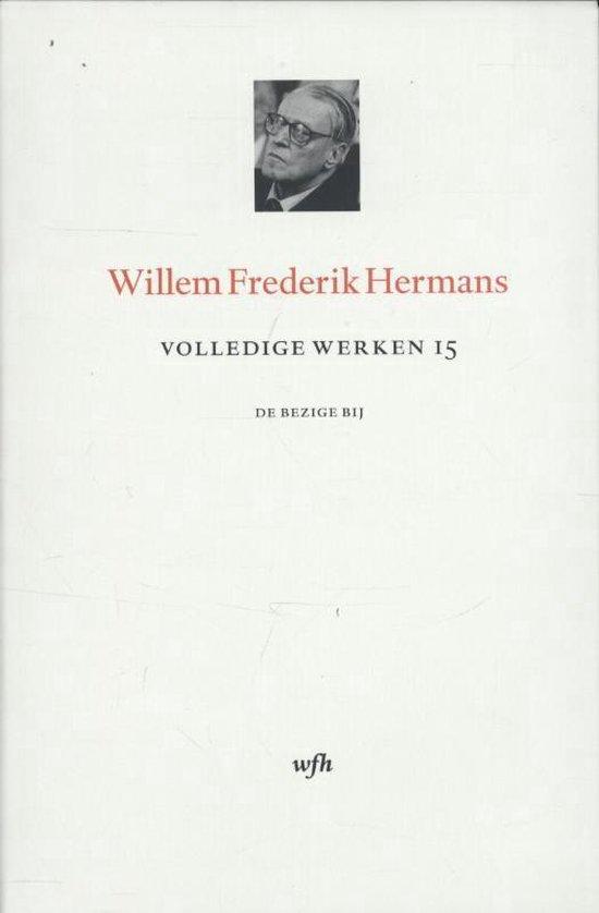 Volledige werken van W.F. Hermans 15 -   Volledige werken 15