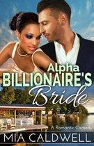 Alpha Billionaire's Bride