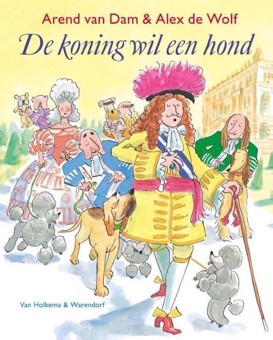 De koning wil een hond - Arend van Dam pdf epub