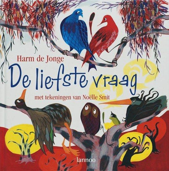 Cover van het boek 'De liefste vraag' van H. de Jonge